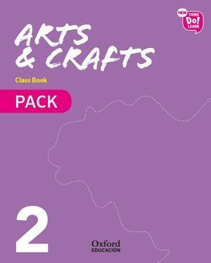 2EP NEW THINK DO LEARN ARTS AND CRAFT CLASS BOOK PK 2018 OXFORD