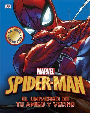 SPIDER-MAN. LA GUÍA DEFINITIVA