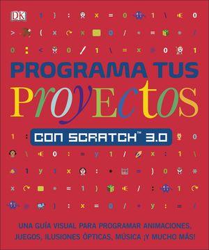 PROGRAMA TUS PROYECTOS CON SCRACH 3.0