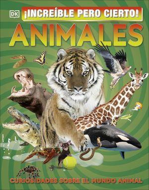 IINCREIBLE PERO CIERTO! ANIMALES
