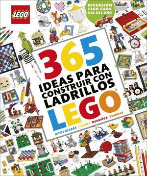 365 IDEAS PARA CONSTRUIR CON LADRILLOS LEGO® NUEVA EDICIÓN