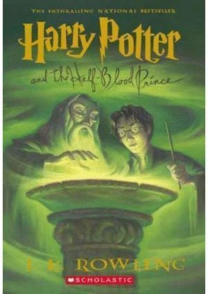 6. HARRY POTTER AND THE HALF BLOOD PRINCE