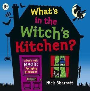 WHAT'S IN THE WITCH'S KITCHEN ?