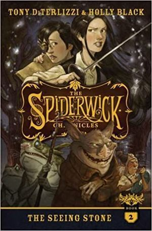 THE SPIDERWICK CHRONICLES 2. THE SEEING STONE