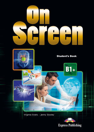 ON SCREEN B1 + STUDENT?S BOOK 2018 EXPRESS PUBLISHING
