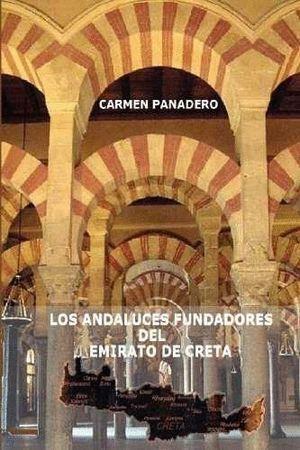 LOS ANDALUCES FUNDADORES DEL EMIRATO DE CRETA