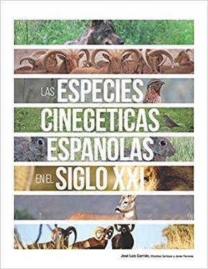 ESPECIES CINEGETICAS ESPAÑOLASEN EL SIGLO XXI