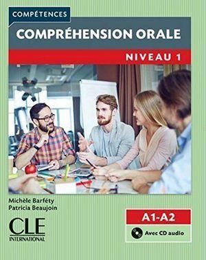 COMPRÉHENSION ORALE. A1/A2. COMPÉTENCES NIVEAU 1 CON CD