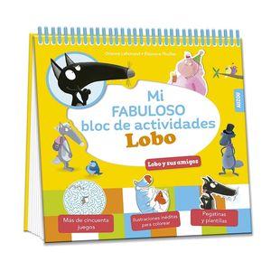 MI FABULOSO BLOC DE ACTIVIDADES LOBO. LOBO Y SUS AMIGOS