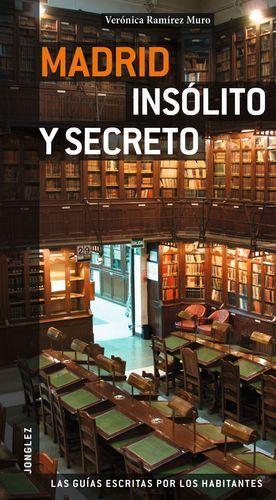 GUÍA MADRID INSÓLITA Y SECRETA