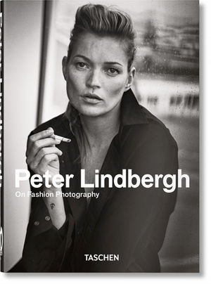 PETER LINDBERGH. ON FASHION PHOTOGRAPHY – 40