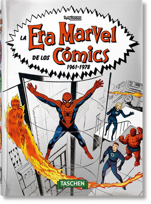 LA ERA MARVEL DE LOS CÓMICS 1961–1978 – 40TH ANNIVERSARY EDITION