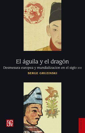 EL ÁGUILA Y EL DRAGÓN