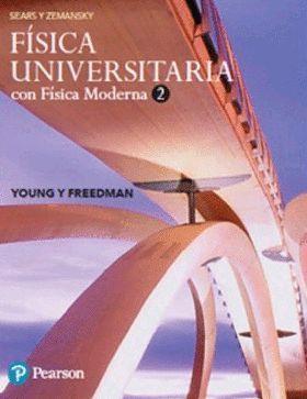 FÍSICA UNIVERSITARIA CON FISICA MODERNA. VOLUMEN 2