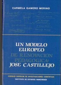 UN MODELO EUROPEO DE RENOVACIÓN PEDAGÓGICA JOSE CASTILLEJO