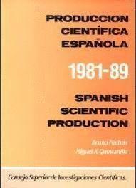 PRODUCCION CIENTIFICA ESPAÑOLA 1981-89