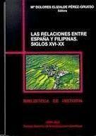 RELACIONES ENTRE ESPAÑA Y FILIPINAS LAS