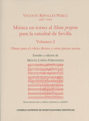 MÚSICA EN TORNO AL MOTU PROPRIO PARA LA CATEDRAL DE SEVILLA. VOL. 2