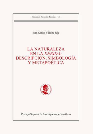 LA NATURALEZA EN LA ENEIDA : DESCRIPCIÓN, SIMBOLOGÍA Y METAPOÉTICA