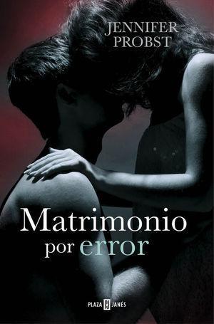 CASARSE CON UN MILLONARIO 3. MATRIMONIO POR ERROR