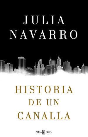 HISTORIA DE UN CANALLA