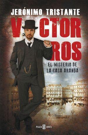 VICTOR ROS EL MISTERIO DE LA CASA ARANDA