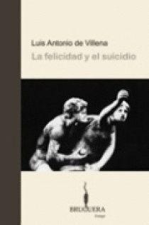 FELICIDAD Y EL SUICIDIO, LA