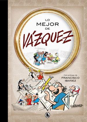LO MEJOR DE VAZQUEZ