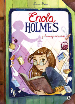 ENOLA HOLMES 5. ENOLA HOLMES Y EL MENSAJE EXTRAVIADO