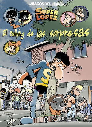 MAGOS DEL HUMOR SUPERLOPEZ 202. BULLYING