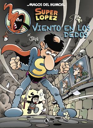VIENTO EN LOS DEDOS (MAGOS DEL HUMOR SUPERLÓPEZ 203)