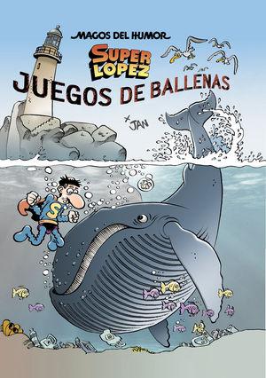 JUEGOS DE BALLENAS (MAGOS DEL HUMOR SUPERLÓPEZ 212)
