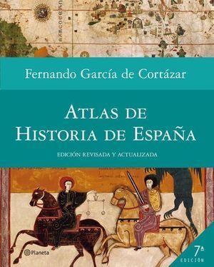 ATLAS DE HISTORIA DE ESPAÑA (NUEVA ED.)