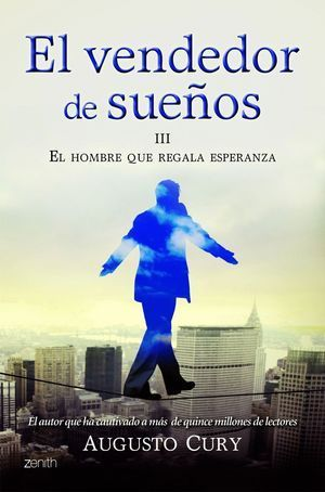 EL VENDEDOR DE SUEÑOS III EL HOMBRE QUE REGALA ESPERANZA