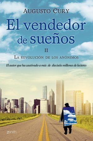 EL VENDEDOR DE SUEÑOS II. LA REVOLUCIÓN DE LOS ANÓNIMOS