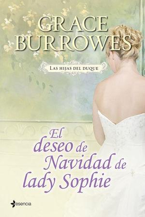 LAS HIJAS DEL DUQUE. EL DESEO DE NAVIDAD DE LADY S