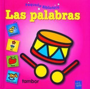 PEQUEÑA BIBLIOTECA LAS PALABRAS