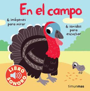 MI PRIMER LIBRO DE SONIDOS. EN EL CAMPO