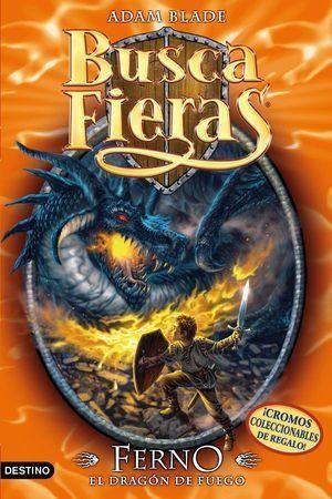 BUSCA FIERAS 1. FERNO EL DRAGON DE FUEGO