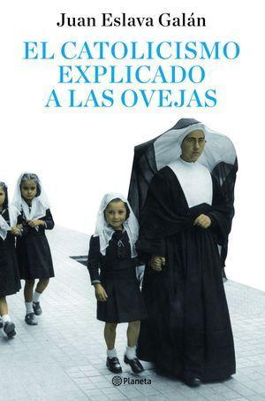 CATOLICISMO EXPLICADO A LAS OVEJAS, EL