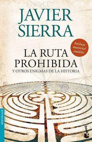 RUTA PROHIBIDA, LA Y OTROS ENIGMAS DE LA HISTORIA