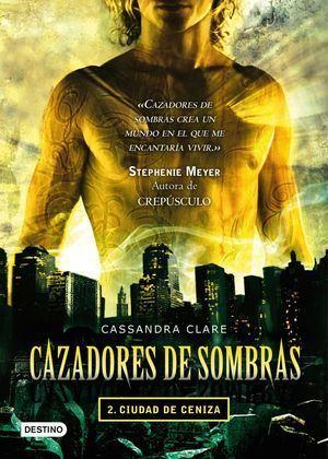 CAZADORES DE SOMBRAS 2 CIUDAD DE CENIZA.