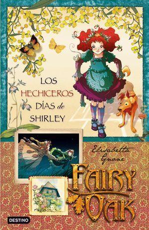 FAIRY OAK 2 HECHICEROS DIAS DE SHIRLEY, LOS