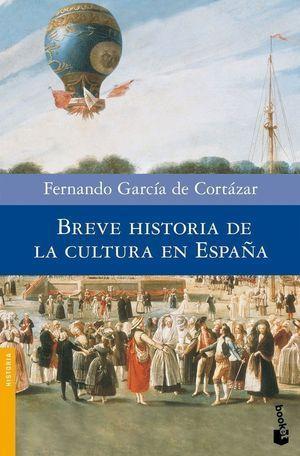 BREVE HISTORIA DE LA CULTURA EN ESPAÑA