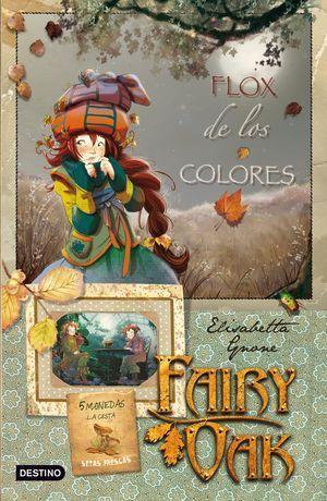 FAIRY OAK 3 FLOX DE LOS COLORES