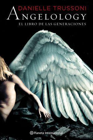 ANGELOLOGY  EL LIBRO DE LAS GENERACIONES