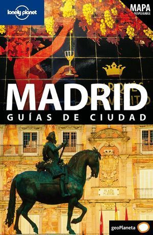 MADRID GUIAS DE CIUDAD LONELY PLANET