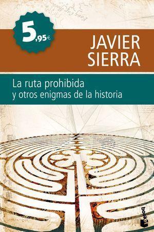 RUTA PROHIBIDA, LA, Y OTROS ENIGMAS DE LA HISTORIA
