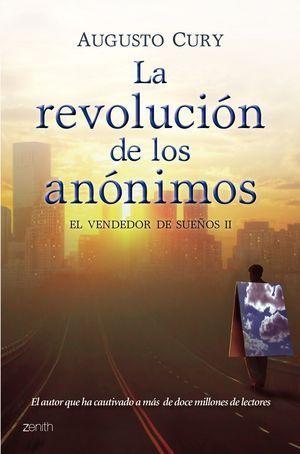 REVOLUCION DE LOS ANONIMOS, LA