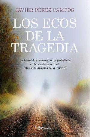 ECOS DE LA TRAGEDIA, LOS